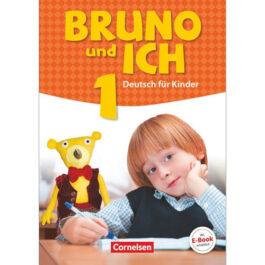 Bruno und ich 1 Schülerbuch